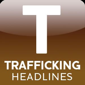 button_icon_trafficking_headlines